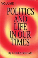 Politics and life in our Times: volume I