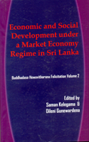 Economic and Social Development under a Market Economy Regime in Sri LANKA : Vol 02