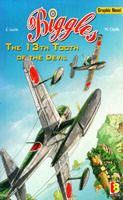 Biggles : The 13th Tooth of the Devil