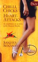 Chilli, Chicks & Heart Attacks