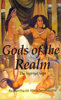 Gods of the Realm : The Sigiriya Saga