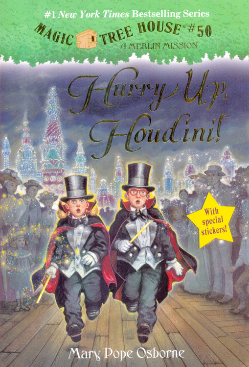 Magic Tree House # 50 : Hurry Up, Houdini!