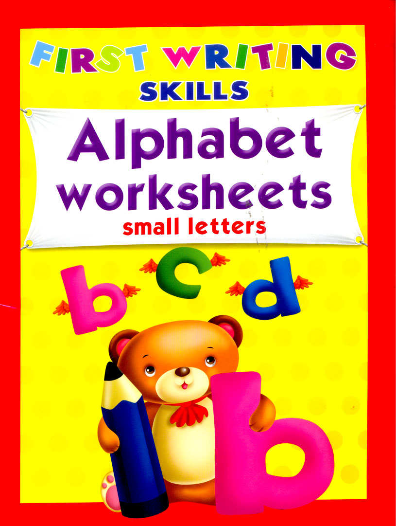 First Writing Skills : Alphabet Worksheets - Small Letters