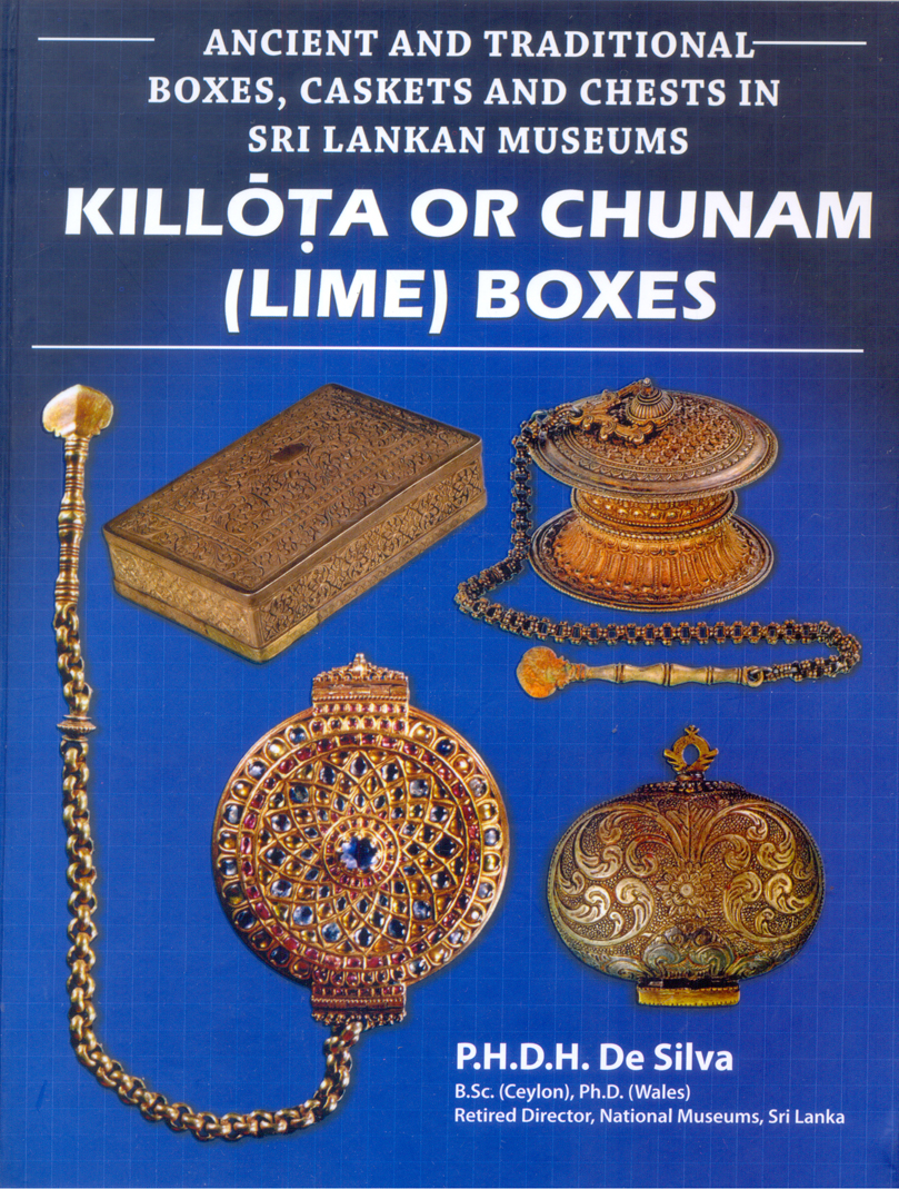 Ancient And Traditional Boxes, Caskets And Chests In Sri Lankan Museums (Killota Or Chunam (Lime) Boxes