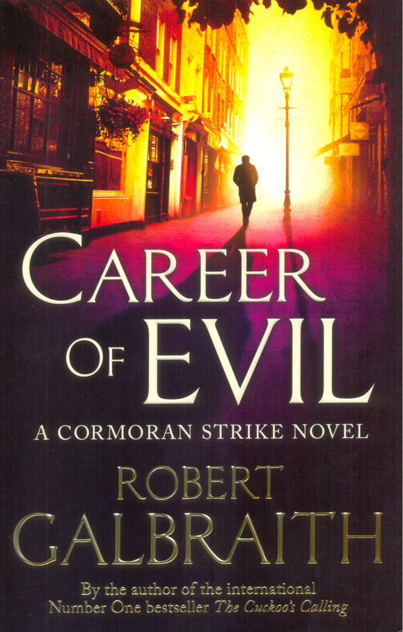 Career of Evil : Cormoran Strike 3