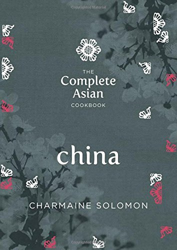 Complete Asian Cookbook : China