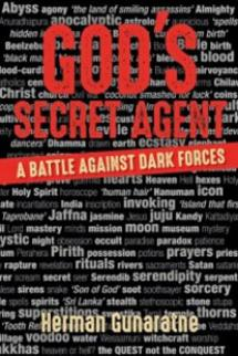 God's Secret Agent : A Battle Against Dark Forces
