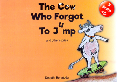 The Cow Who Forgot To Jump And Other Stories