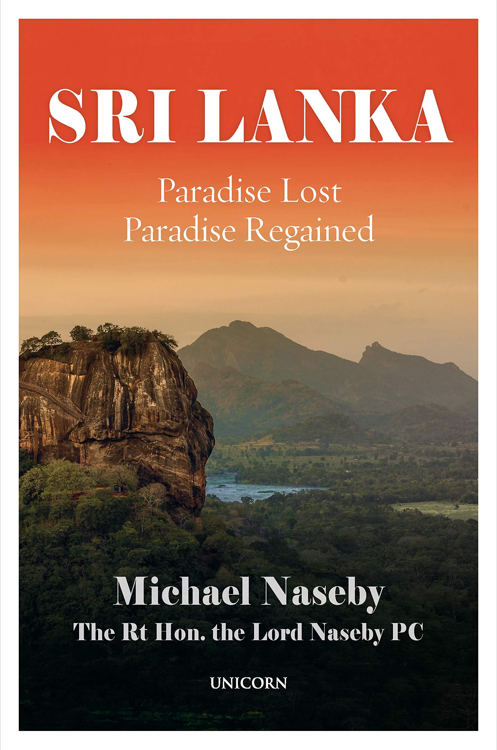 Sri Lanka : Paradise Lost Paradise Regaind