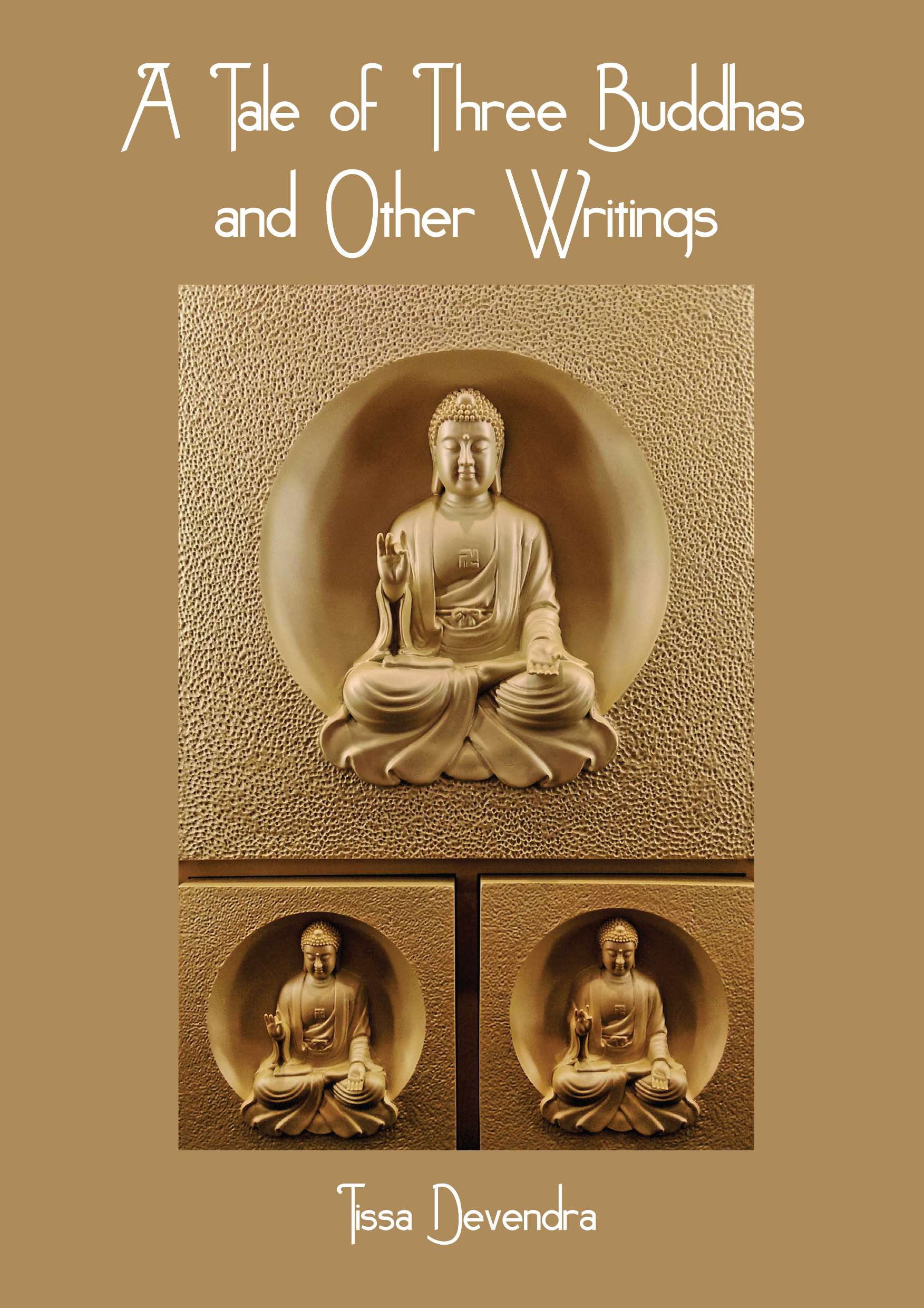 Tale Of Three Buddhas And Other Writings