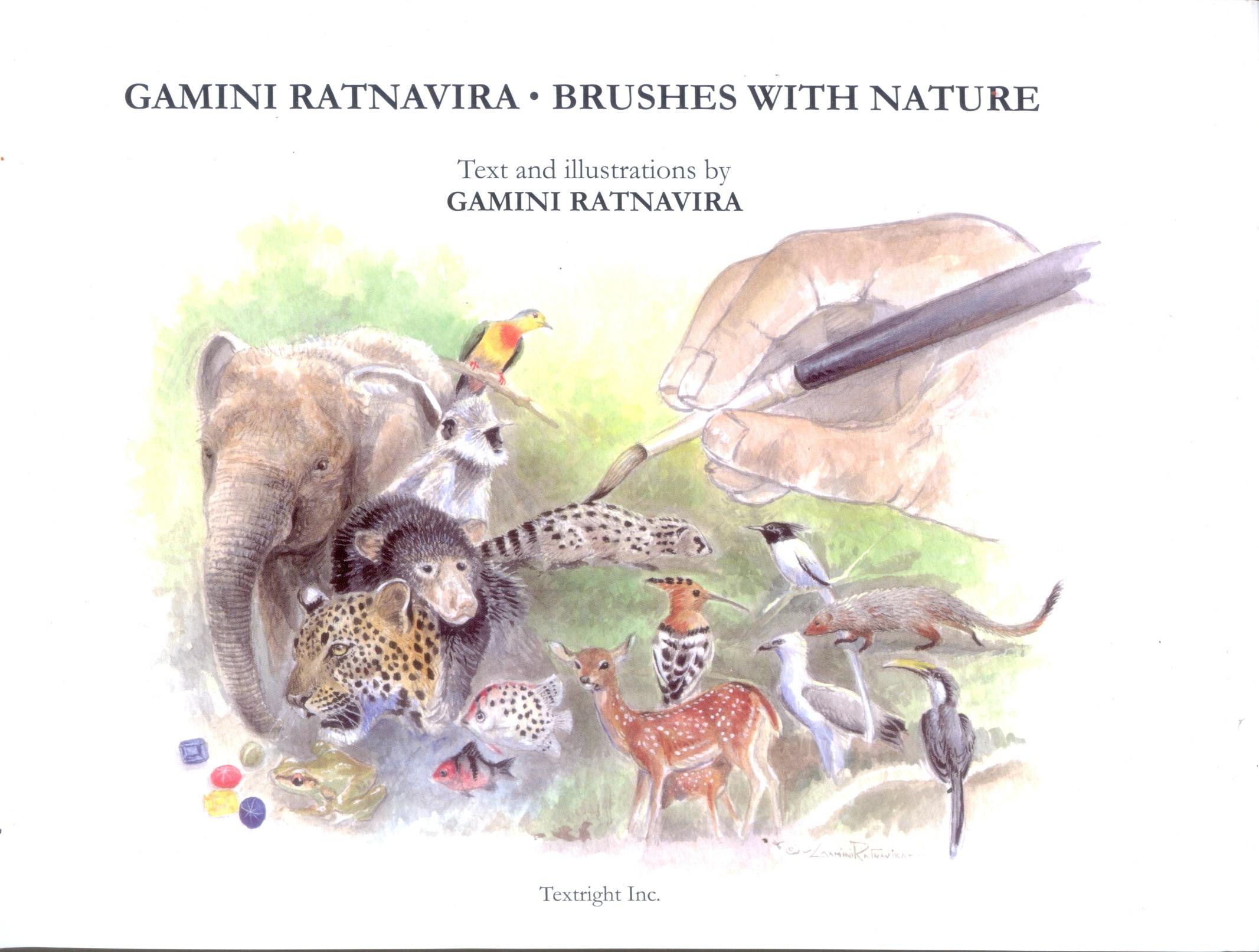 Gamini Ratnavira . Brushes With Nature