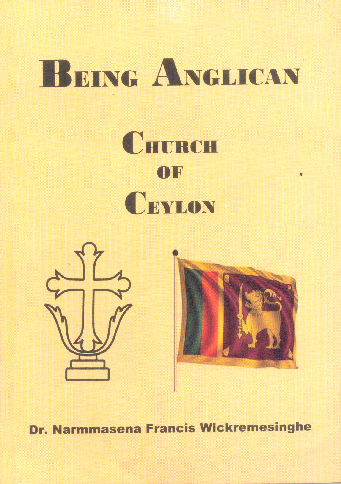 Being Anglican : Church Of Ceylon