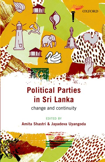 Political Parties In Sri Lanka : Change And Continuity
