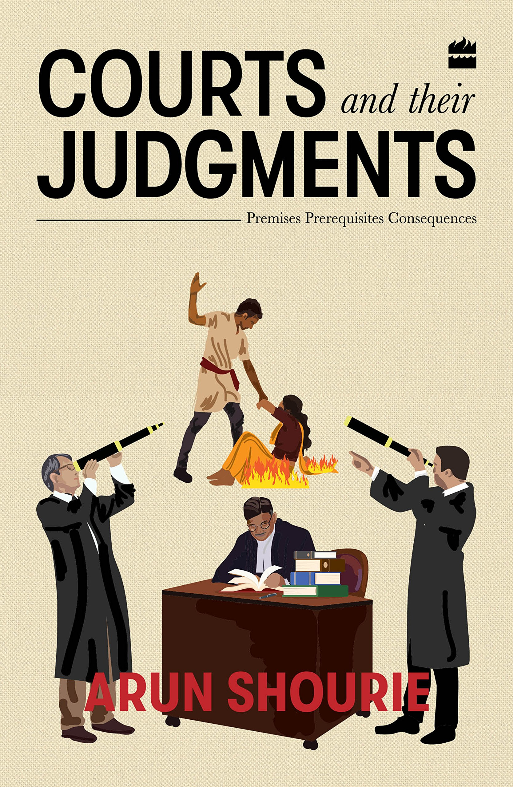 Courts and their judgements: Premises, perequisites, consequences