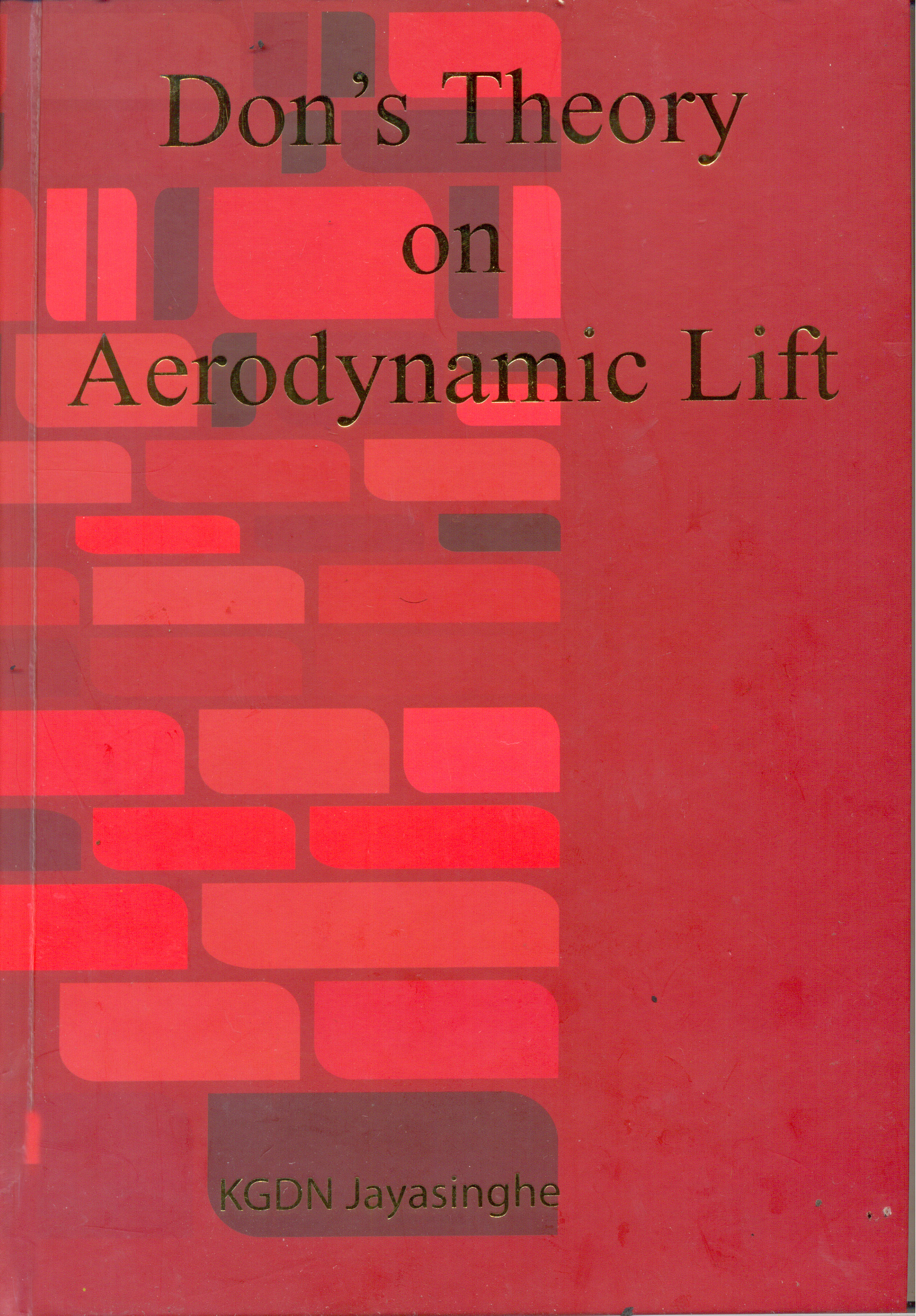 Don's Theory On Aerodynamic Lift