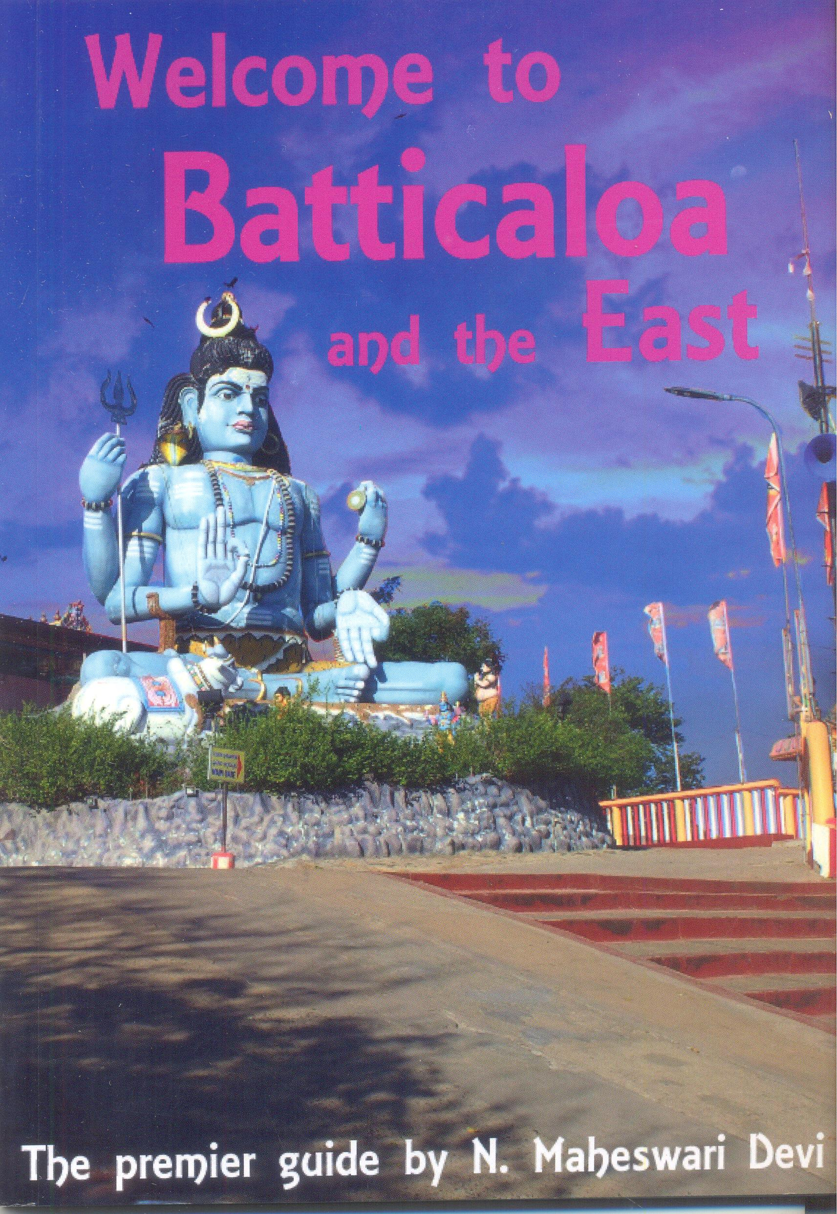 Welcome to Batticaloa and the East