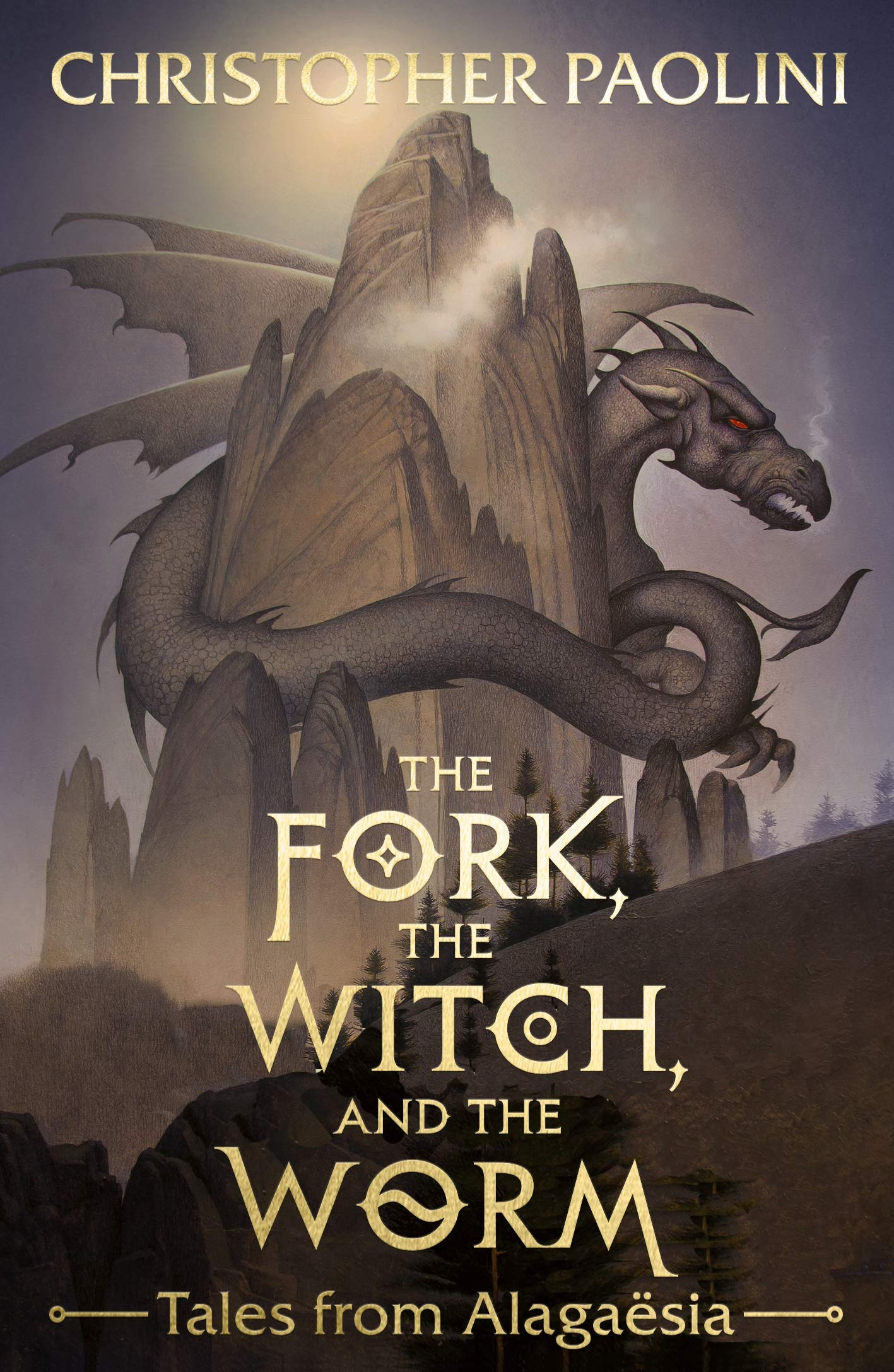 The Fork, the Witch, and the Worm : Tales from Alagaesia