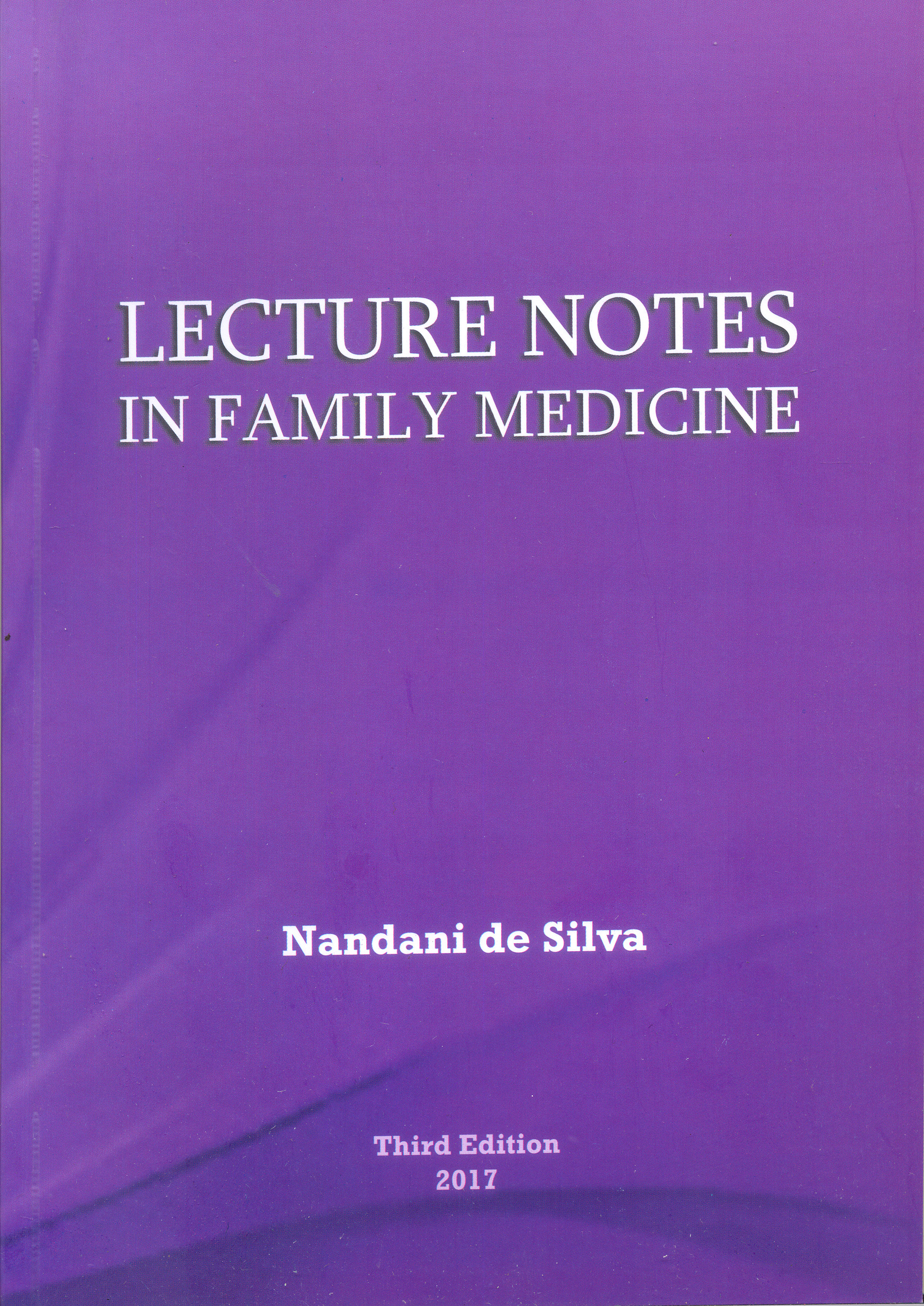 Lecture Notes In Family Medicine ( Third Edition 2017 )