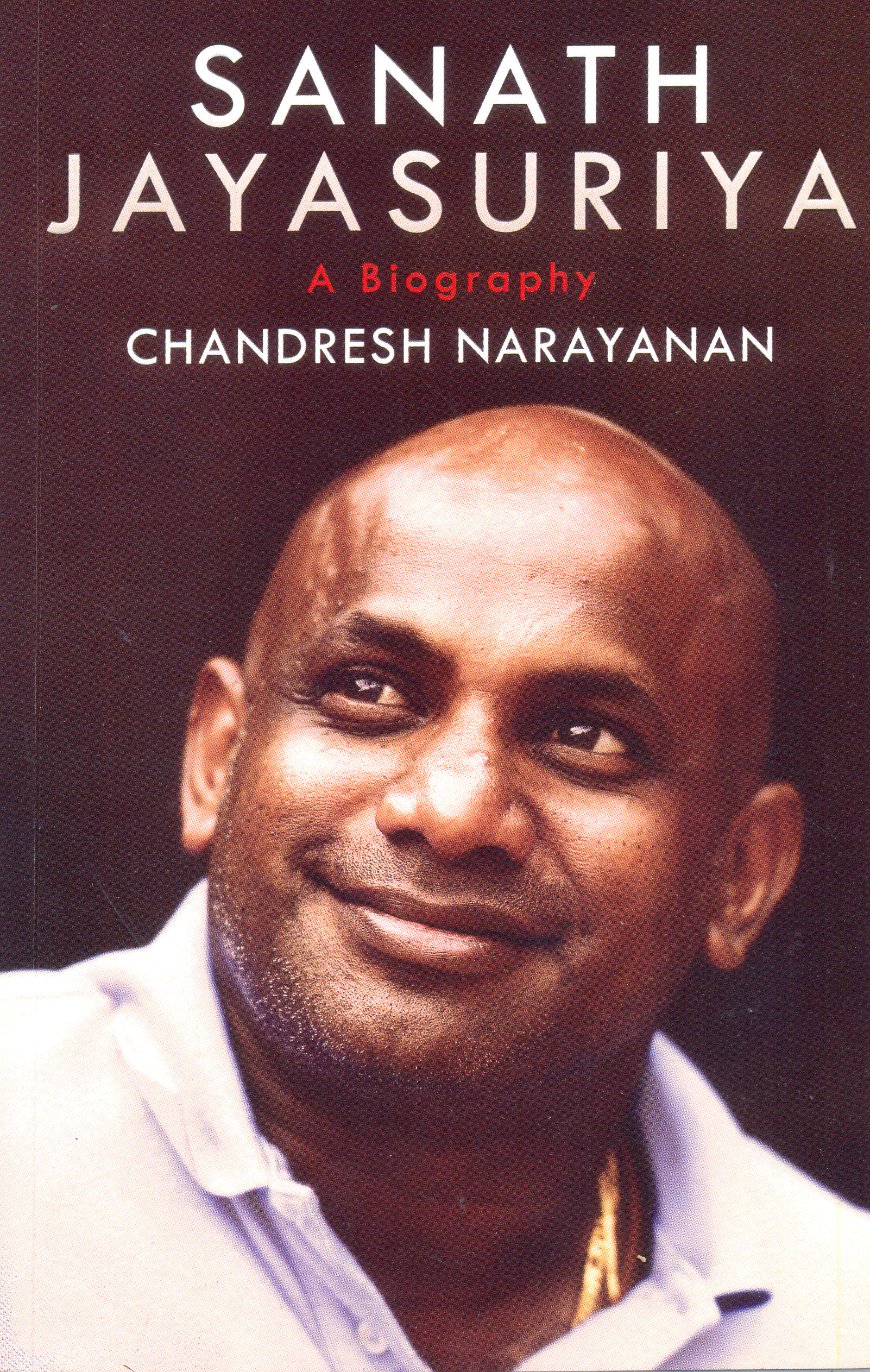 Sanath Jayasuriya : A Biography