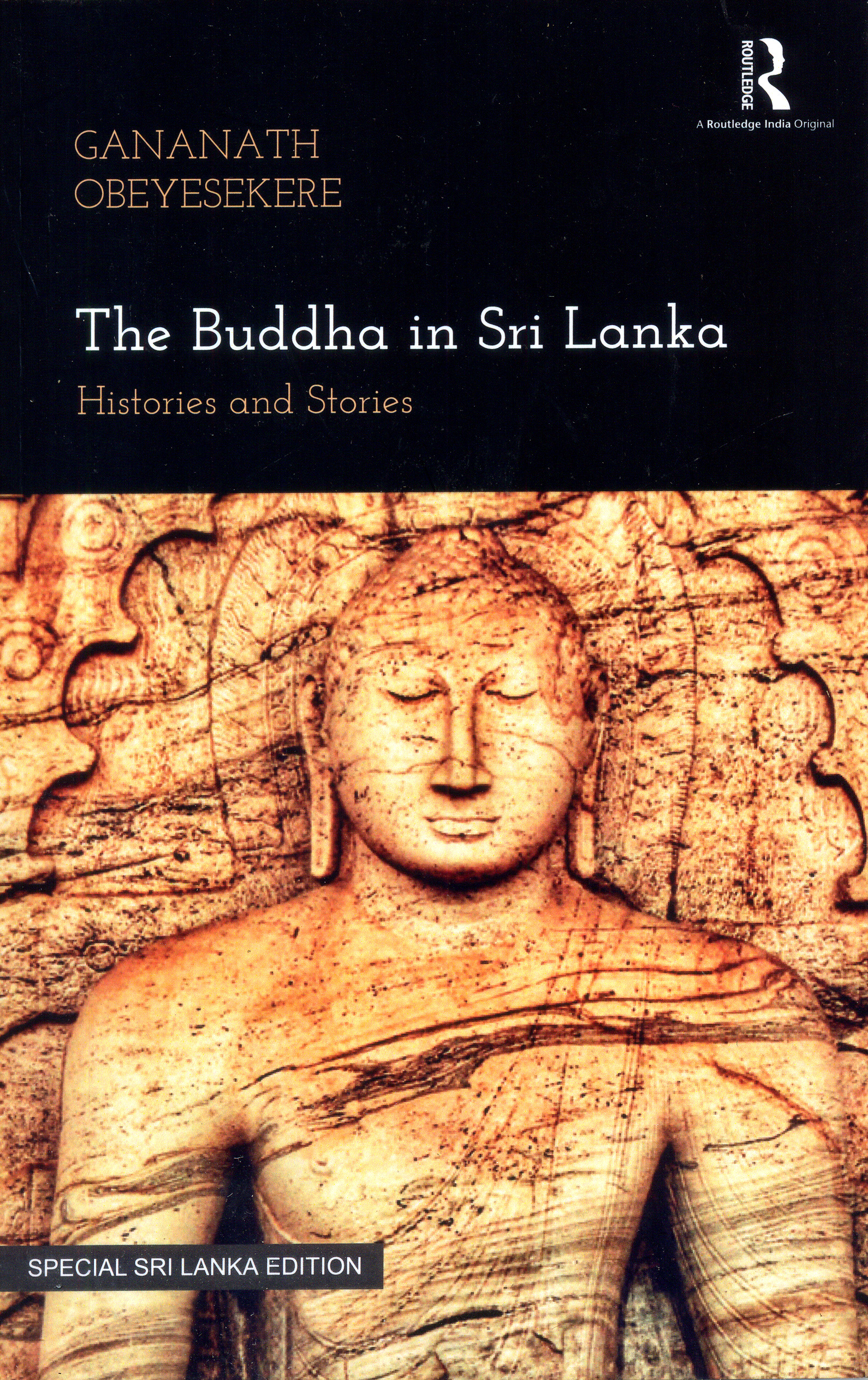 Buddha In Sri Lanka : Histories And Stories (P/B)