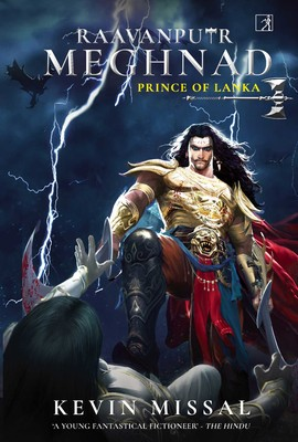 RAAVANPUTR MEGHNAD: The Prince of Lanka