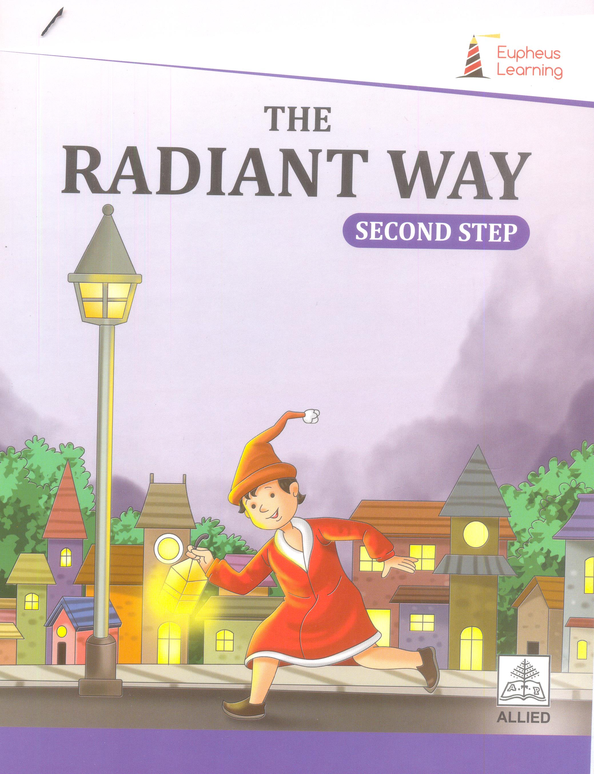 Radiant Way Second Step