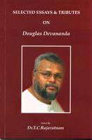 Selected Essays & Tributes On Douglas Devananda