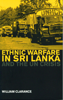 Ethnic Warfare in Sri lanka and the UN Crisis