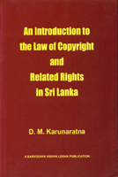 An Introduction to the Law Copyright Related Rights in Sri Lanka