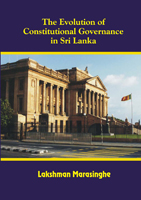 The Evolution of Constitutional Governance in Sri Lanka
