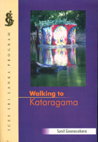Walking to Kataragama