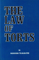 The Law of Torts (On selected topics)
