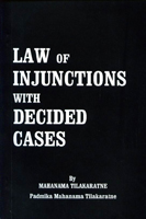 Law of Injuctions with Decided Cases