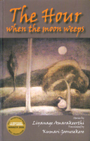 The Hour When the Moon Weeps
