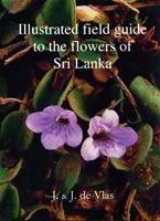 Illustrated field guide to the flowers of Sri Lanka