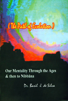 Our Mentality Through the Ages & then to Nibbana