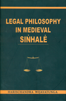 Legal Philosophy In Medieval Sinhale