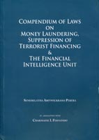 Compendium of Laws on money Laundering Suppression of Terrorist financing & The Financial Intelligence Unit