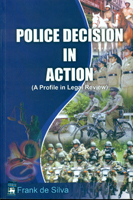 Police decision in action