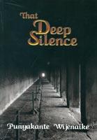 That deep silence