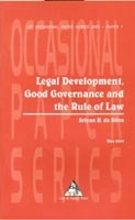 Legal Development, Good Governance and the Rule of Law
