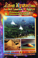 Alien Mysteries in Sri Lanka & Egypt