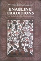 Enabling Traditions: Four Sinhala Cultural Intellectuals