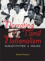 Narrating Tamil Nationalism: Subjectivities & Issues
