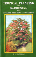 Tropical Planting and Gardening with Special Reference to Ceylon