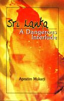 Sri Lanka: A Dangerous Interlude