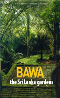 Bawa : The Sri Lanka Gardens