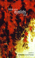 Stitch your eyelids shut - Poems