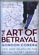 The Art of Betrayal