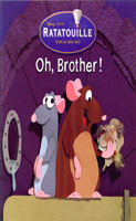Disney Pixar RATATOUILLE : Oh, Brother !
